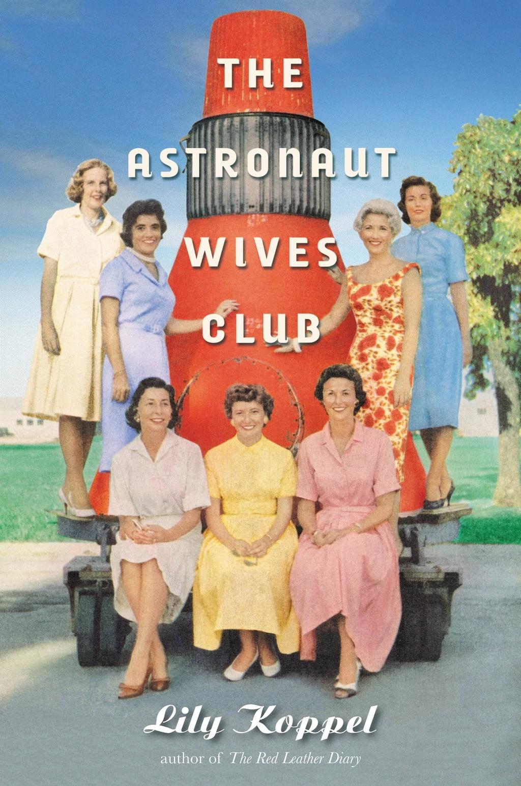 """La gran mentira de la NASA - Carlos Manuel Sánchez (XL Semanal) - Reportaje en referencia a el libro """"The Astronaut Wives Club"""" de Lily Koppel.    Astronaut-wives-club"""