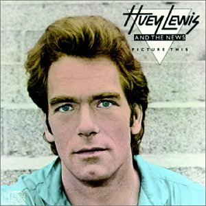 Huey Lewis and The News Album-Huey-Lewis--the-News-Picture-This