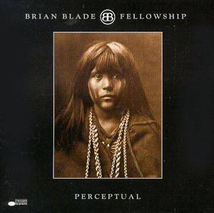 O que vc esta ouvindo atualmente? - Página 11 Album-Brian-Blade-Fellowship-Perceptual