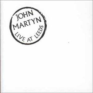 A rodar XXXIII - Página 2 Album-John-Martyn-Live-at-Leeds