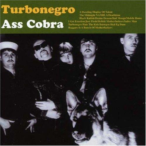 TOPIC DE TURBONEGRO, LUEGO DE ESCANDINAVIA Y POR ÚLTIMO SERÁ DE CHORRADAS - Página 2 Album-Turbonegro-Ass-Cobra