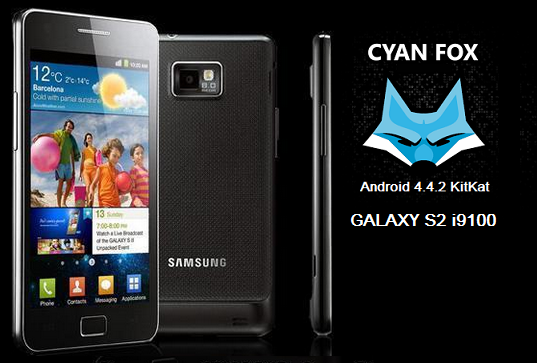 4.4.2 KitKat založený Cyanfox 2.0.1 ROM na Galaxy S2 i9100 Galaxy-s2