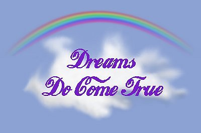 Sweet Dreams.... DreamsDoComeTrue