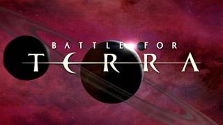 BATTLE FOR TERRA - 01 mai 2009 - Terra