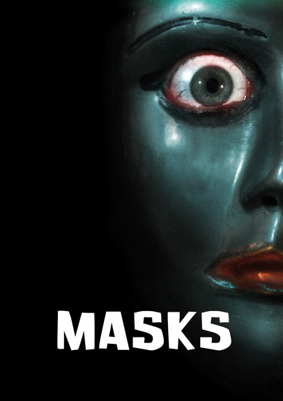 MASKS - der neue Film von Andreas Marschall Masks_artwork_a6_sm