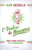 """L'Italia de noantri""""  di Aldo Cazzullo Re222xkfX_20091022"""
