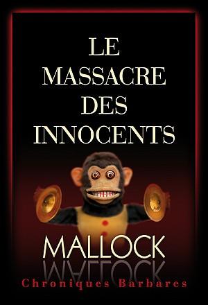 [Mallock] Le massacre des innocents Couv-Mallock-Chroniques-Barbares-MAI-02