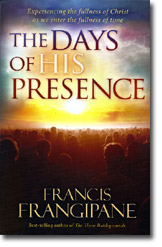 FRANCIS FRANGIPANE  MINISTRIES - Page 21 Book-days-of-his-presence-lg