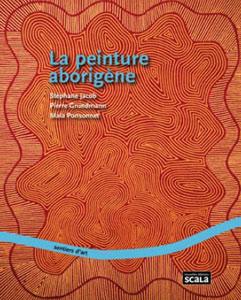 """""""Arts d'Australie"""", dans le cadre de du  Contemporary Paris Art Fair 2014 Capt-livre-scala-peinture-aborigene"""