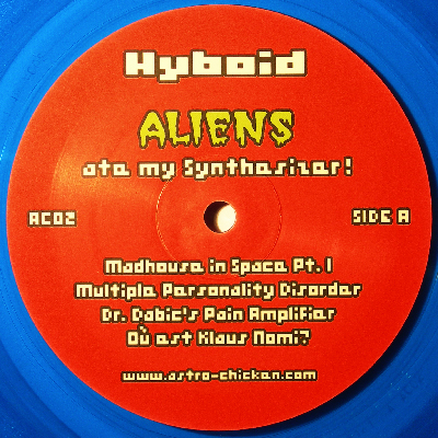 """Hyboid - Aliens ate my Synthesizer! 12"""" with ALIEN SLIME AC02_Bl_400"""