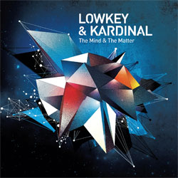 "Lowkey & Kardinal // Nouveau Mix  //  "" The mind and the matter "" Visu-Lowkey-Kardinal"