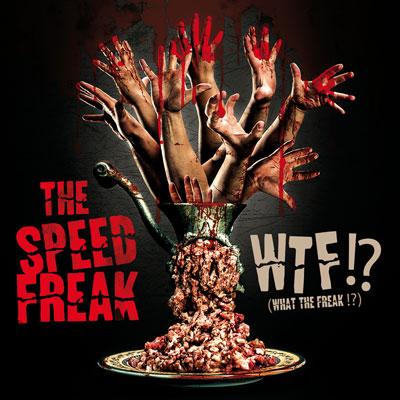 THE SPEED FREAK  // Nouvel album : WTF !? > Dans les bacs !  The-speed-freak-WTF-cover400