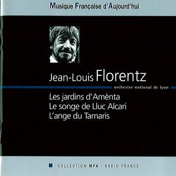 Vos disques favoris. - Page 7 Florentz-Les-Jardins-d-Amenta-Le-Songe-de-Lluc-Alcari-L-Ange-du-Tamaris.-Emmanuel-Krivine-Guenter-Herbig-direction-._large