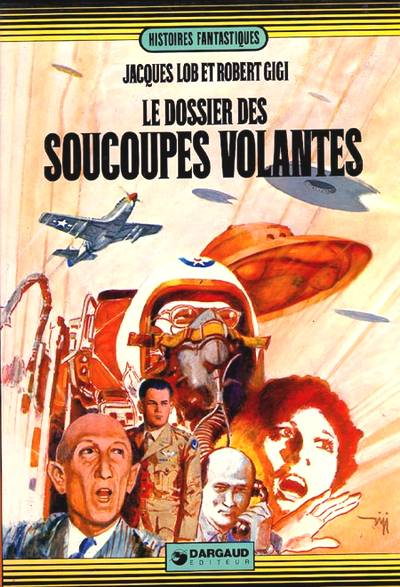 (1972) Le dossier des soucoupes volantes par Lob et Gigi Dossierdessoucoupesvolantes01