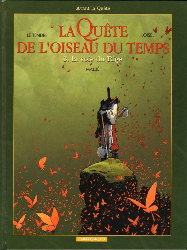 La Quête de L'Oiseau du Temps, de Loisel et Le Tendre. Couv_105589