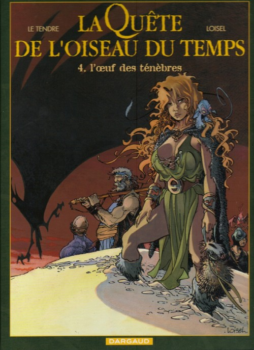 La Quête de L'Oiseau du Temps, de Loisel et Le Tendre. Couv_146286