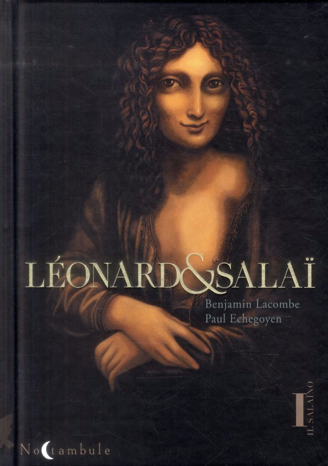 LACOMBE Benjamin & ECHEGOYEN Paul - IL SALAÏNO - Tome 1 : Léonard et Salaï Couv_211373