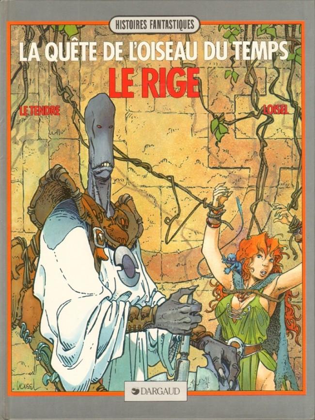 La Quête de L'Oiseau du Temps, de Loisel et Le Tendre. Couv_321