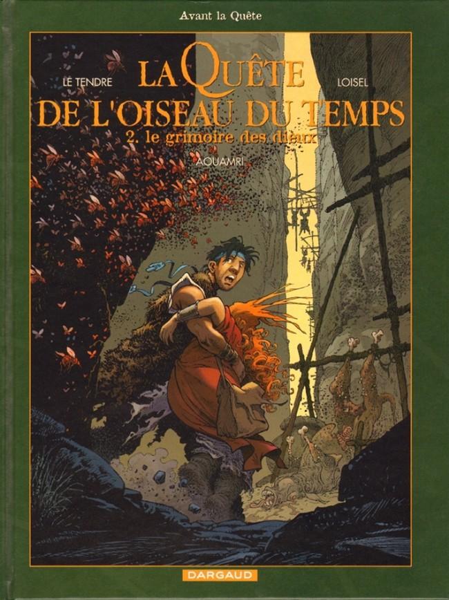 La Quête de L'Oiseau du Temps, de Loisel et Le Tendre. Couv_69122