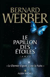 bernard werber, un auteur français - Page 2 PapillonDesEtoiles_200