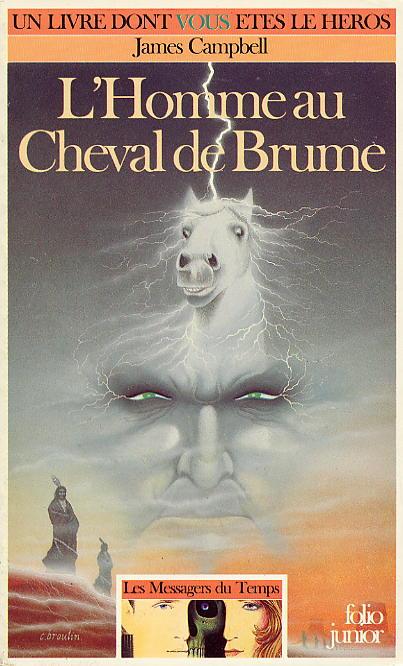 Les Messagers du Temps - 3 - L'Homme au Cheval de Brume 03_homme_cheval_brume