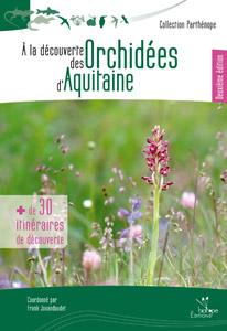 parution des orchidées sauvages d'Aquitaine Ouvrage_a_la_decouverte_des_orchidees_sauvages_d_aquitaine_2015