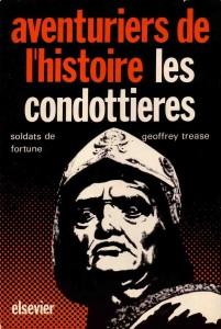 Les condottieres aux éditions Ellipses. Les-condottieres-geoffrey-trease-201x300