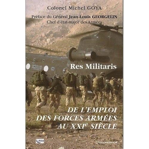 Res Militaris du colonel Goya: un livre à ne pas rater ! Res-Militaris