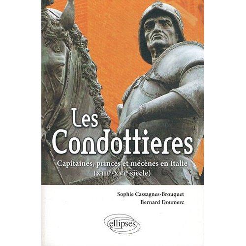 Les condottieres aux éditions Ellipses. Les-condottieres-Editions-Ellipses