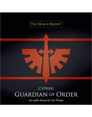 Black Library Advent Calendar 2013 - Page 3 Cypher-Guardian-of-Order