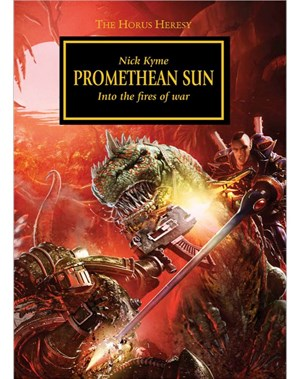 [Horus Heresy] News VO/UK Promethean-Sun