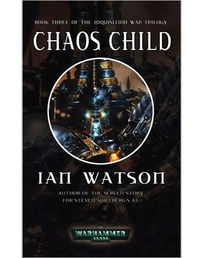 The Inquisition War de Ian Watson Chaos-Child