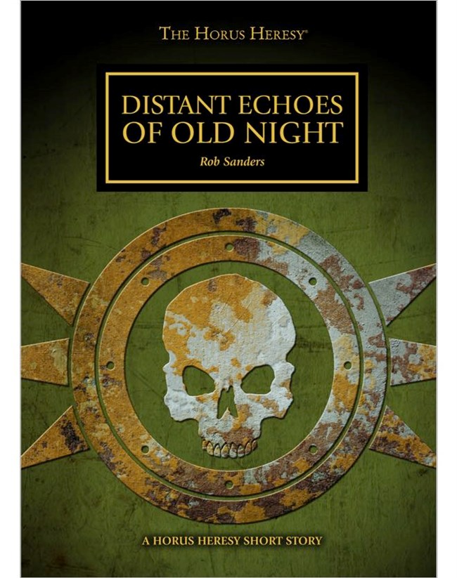 [Horus Heresy] News VO/UK - Page 22 Distant-Echoes-of-Old-Night-thumb