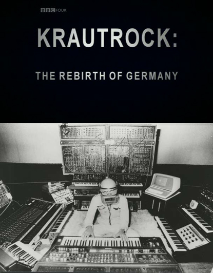 ¿Documentales de/sobre rock? - Página 4 Krautrock_The_Rebirth_of_Germany