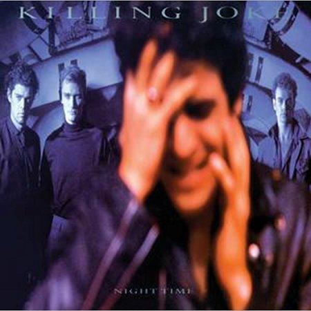 critiques d'albums - Page 3 Killing-Joke-Night-Time-423946