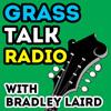Grass Talk Radio Bluegrass Forum