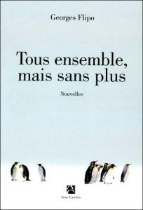 Rentrée littéraire - Page 2 Tousensemblemais-204x300