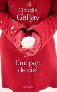 Rentrée littéraire 2013 Une-part-de-ciel-gallay-185x300