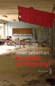 Rentrée littéraire 2013 Couv-tchernobyl-cycliste