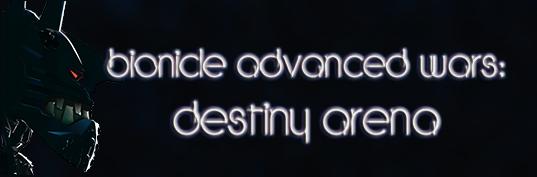 BIONICLE Advanced Wars: Destiny Arena