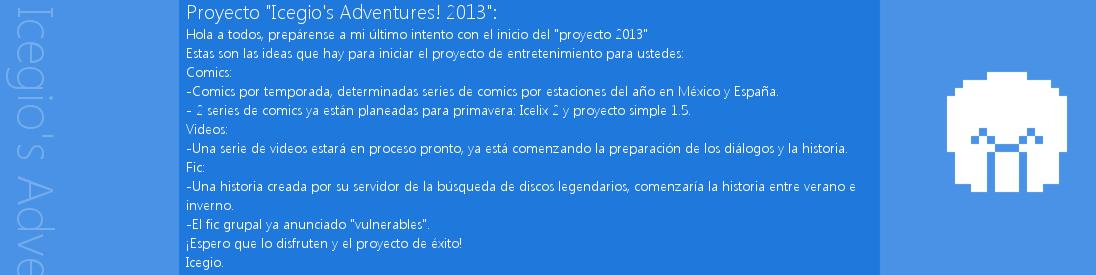 Icegio's Adventures! - Página 2 Icegio_adventures_2013_projecto