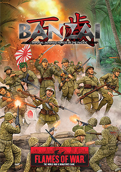 Nouveautés FOW ! - Page 11 Battlefront_Flames-of-War-Banzai-Imperial-Japanese-Forces-in-the-Pacific