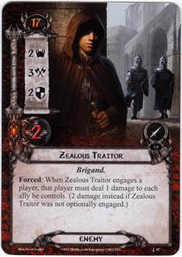 [Les désolations d'Eriador] Garde d'honneur Ffg_zealous-traitor-hon