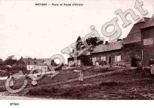 Par ordre alphabétique, des villes et des villages . Photos-carte-watigny-aisne-PH006268-A