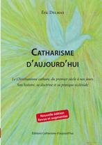 Catharisme d'aujourd'hui : le livre Catharisme