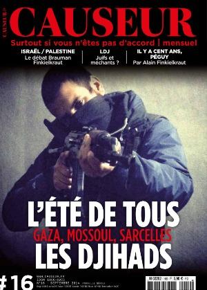 """Mes fils ont été """"conditionnés"""" par des jihadistes français - Page 9 Couverture-Causeur-16-ete-tous-djihads"""
