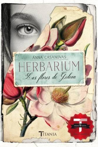 Herbarium. Las flores de Gideon - Anna Casanovas HerbariumG