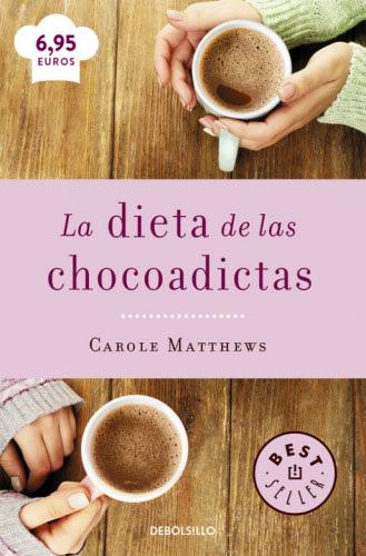 La dieta de las chocoadictas - Carole Matthews LadietadelaschocoadictasB