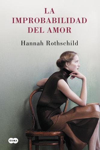 La improbabilidad del amor - Hannah Rothschild LaimprobabilidaddelamorG