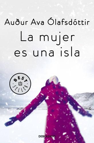 La mujer es una isla - Auður Ava Ólafsdóttir LamujeresunaislaB